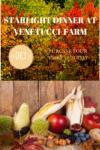 Starlight Dinner Venetucci Farm